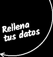 Rellena tus datos